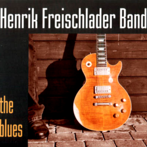 Henrik Freischlader Band - The Blues 1