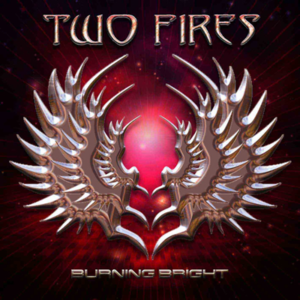 Two Fires - Burning Bright 1